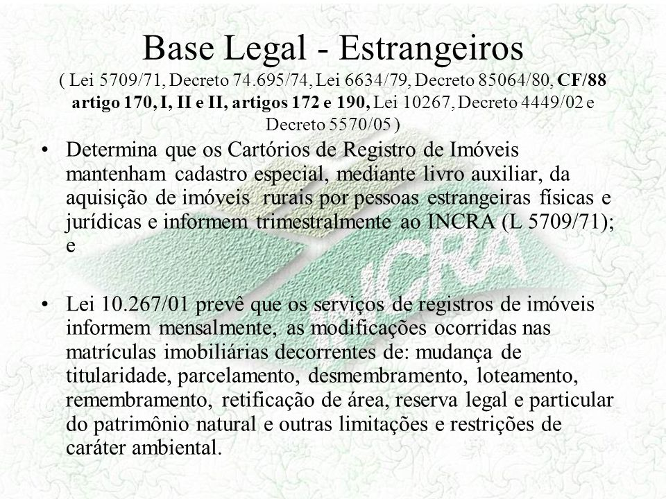 Base Legal - Estrangeiros ( Lei 5709/71, Decreto 74