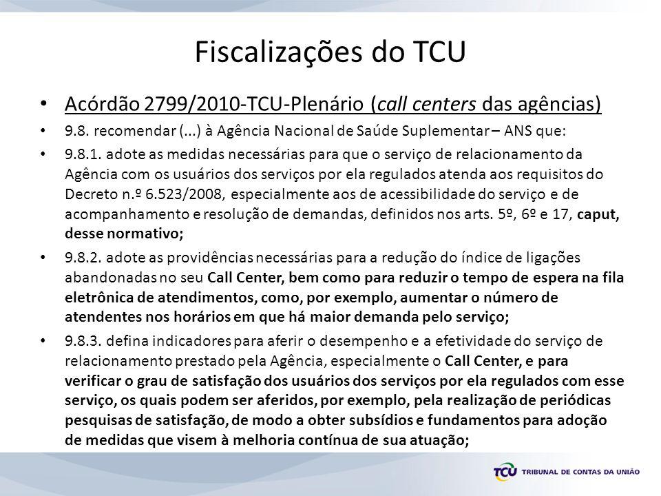 Fiscalizações do TCU Acórdão 2799/2010-TCU-Plenário (call centers das agências)