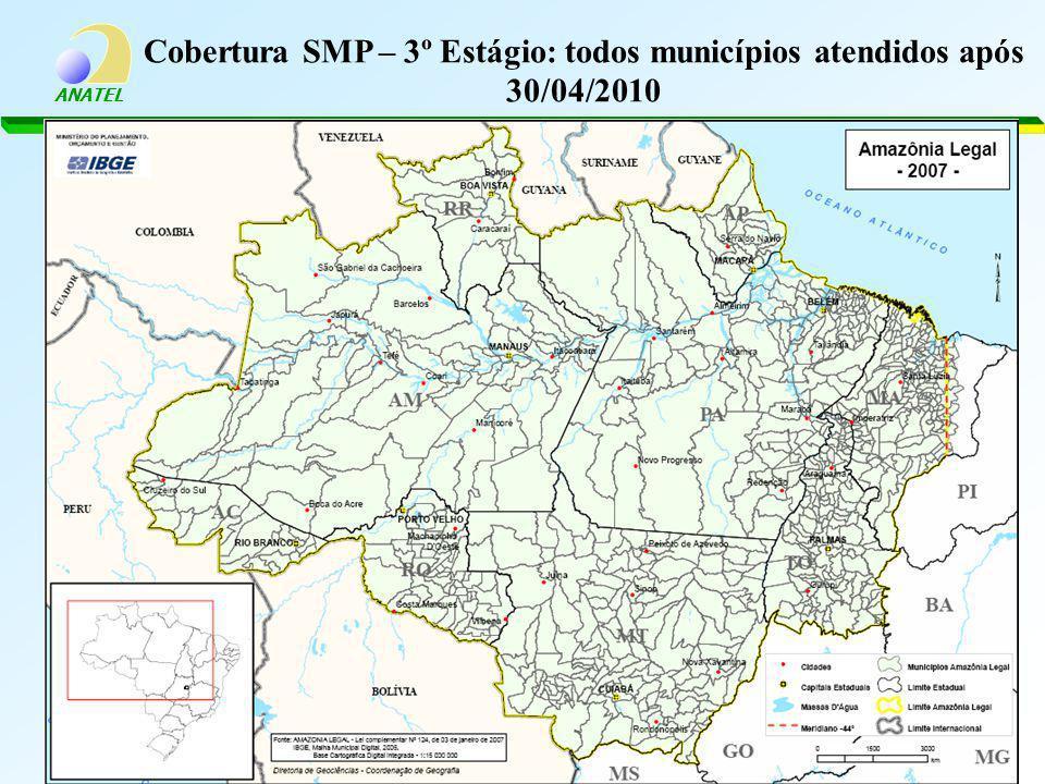 Cobertura SMP – 3º Estágio: todos municípios atendidos após 30/04/2010