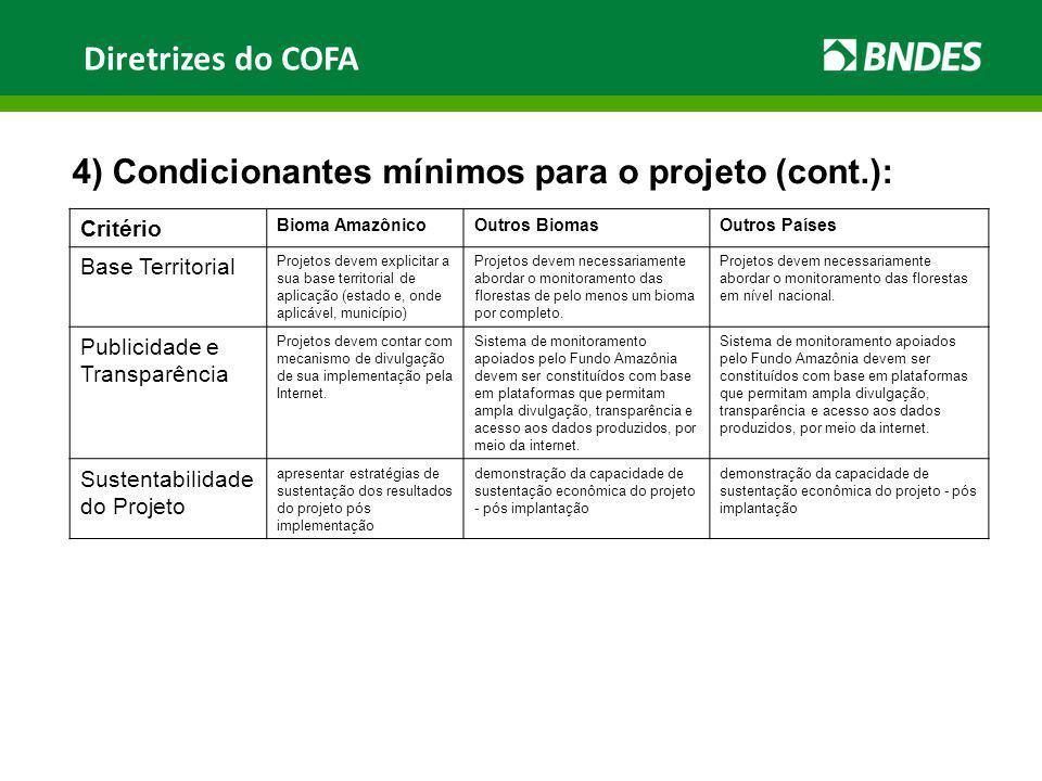Diretrizes do COFA 4) Condicionantes mínimos para o projeto (cont.):