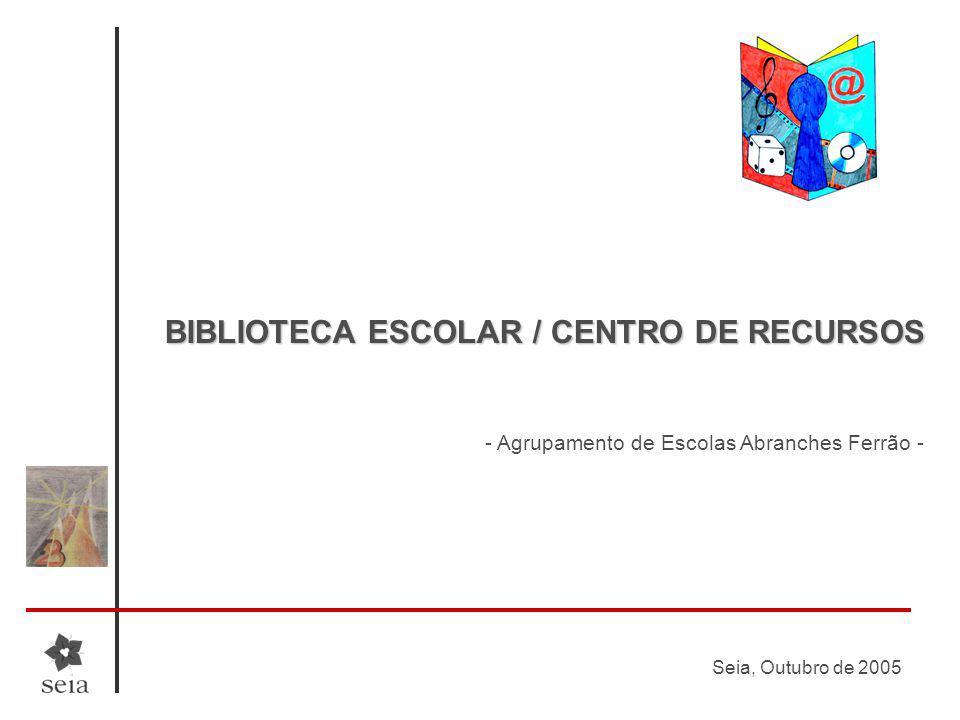 BIBLIOTECA ESCOLAR / CENTRO DE RECURSOS