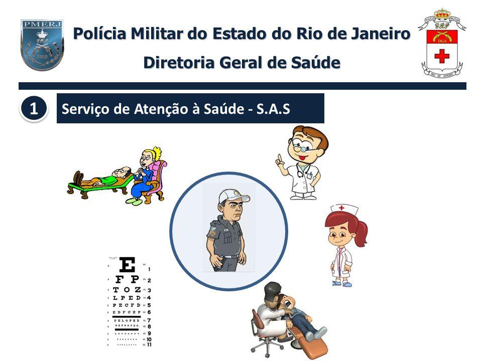 Polícia Militar do Estado do Rio de Janeiro Diretoria Geral de Saúde