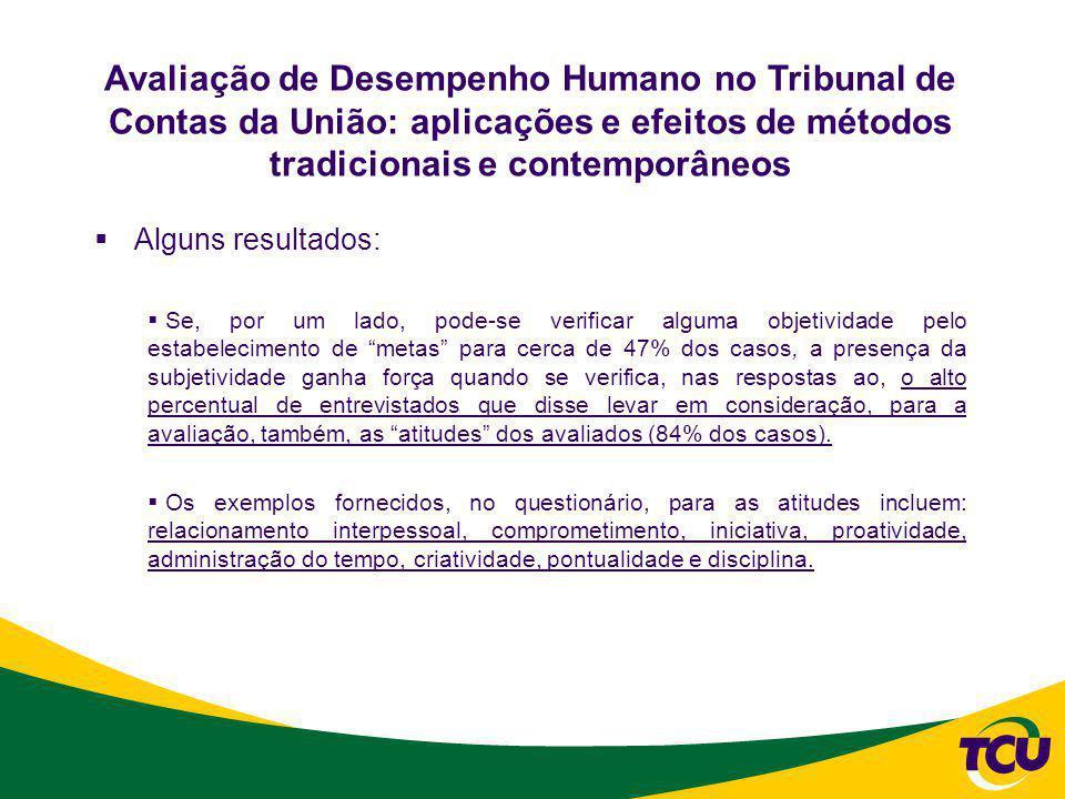 Avaliação de Desempenho Humano no Tribunal de Contas da União: aplicações e efeitos de métodos tradicionais e contemporâneos