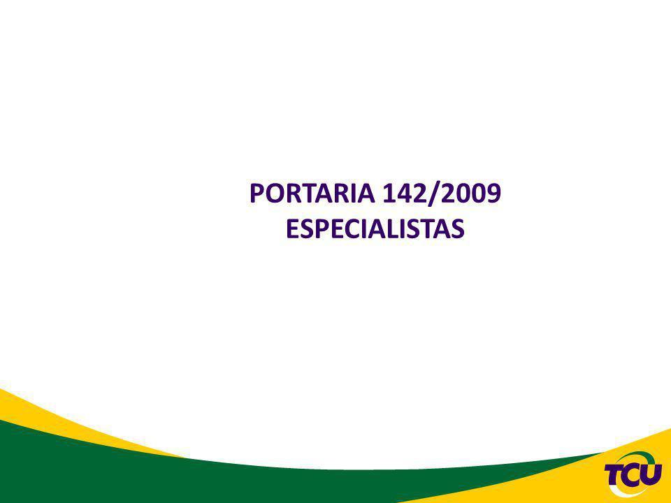 PORTARIA 142/2009 ESPECIALISTAS