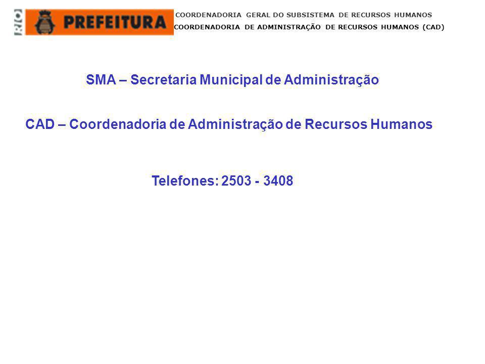 SMA – Secretaria Municipal de Administração