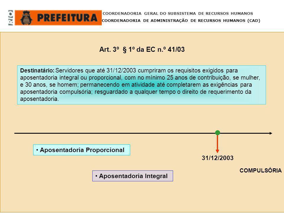 Art. 3º § 1º da EC n.º 41/03 Aposentadoria Proporcional 31/12/2003
