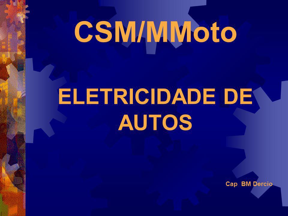 CSM/MMoto ELETRICIDADE DE AUTOS
