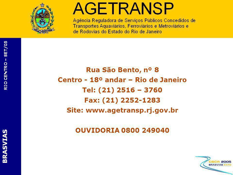 Centro - 18º andar – Rio de Janeiro Site: www.agetransp.rj.gov.br