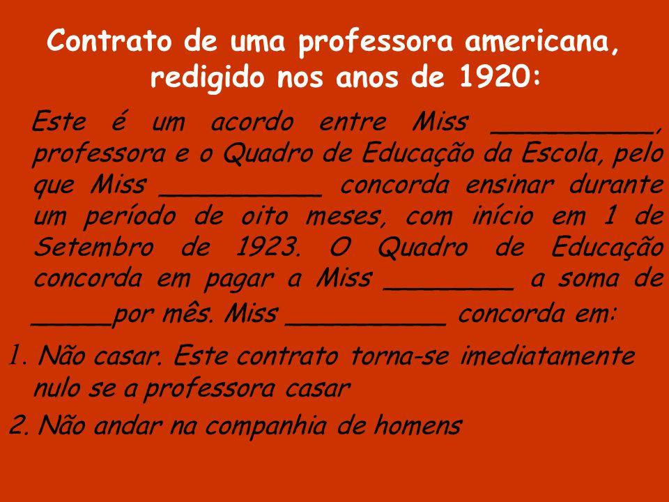 Contrato de uma professora americana, redigido nos anos de 1920: