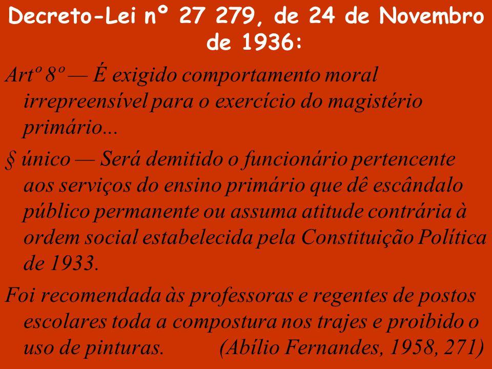 Decreto-Lei nº 27 279, de 24 de Novembro de 1936: