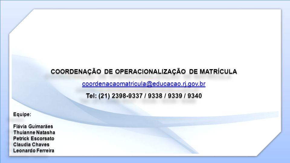 COORDENAÇÃO DE OPERACIONALIZAÇÃO DE MATRÍCULA