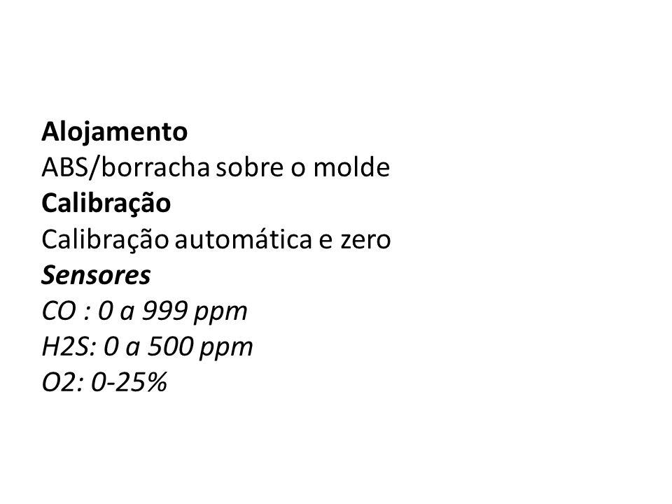 Alojamento ABS/borracha sobre o molde. Calibração. Calibração automática e zero. Sensores. CO : 0 a 999 ppm.