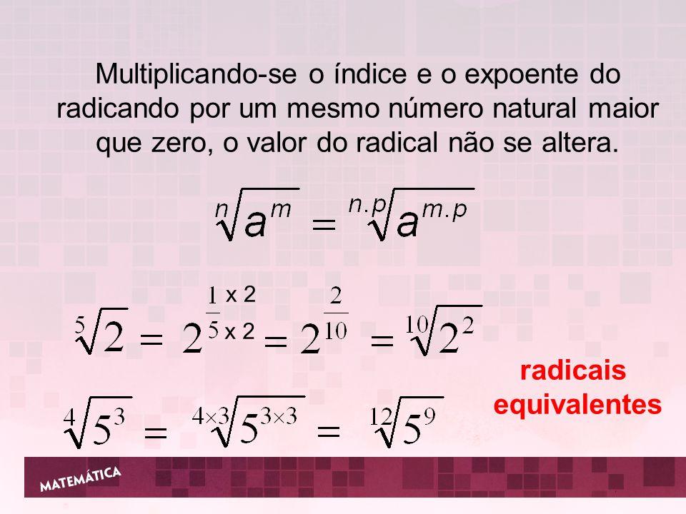 radicais equivalentes