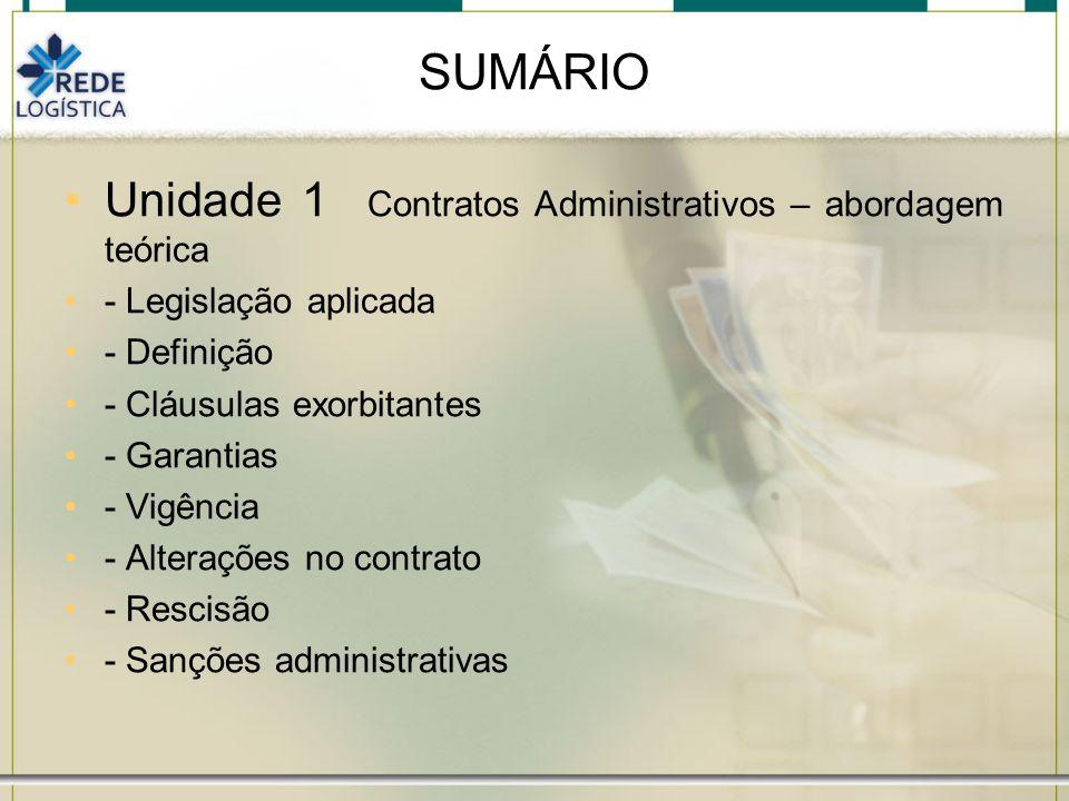 SUMÁRIO Unidade 1 Contratos Administrativos – abordagem teórica