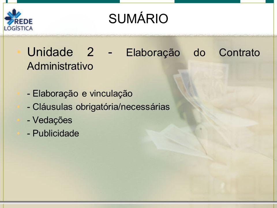 SUMÁRIO Unidade 2 - Elaboração do Contrato Administrativo