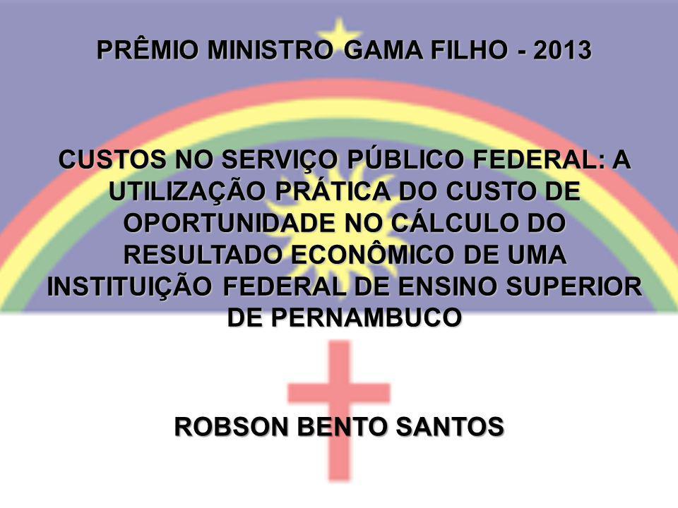 PRÊMIO MINISTRO GAMA FILHO - 2013