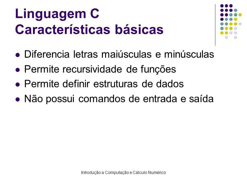 Linguagem C Características básicas