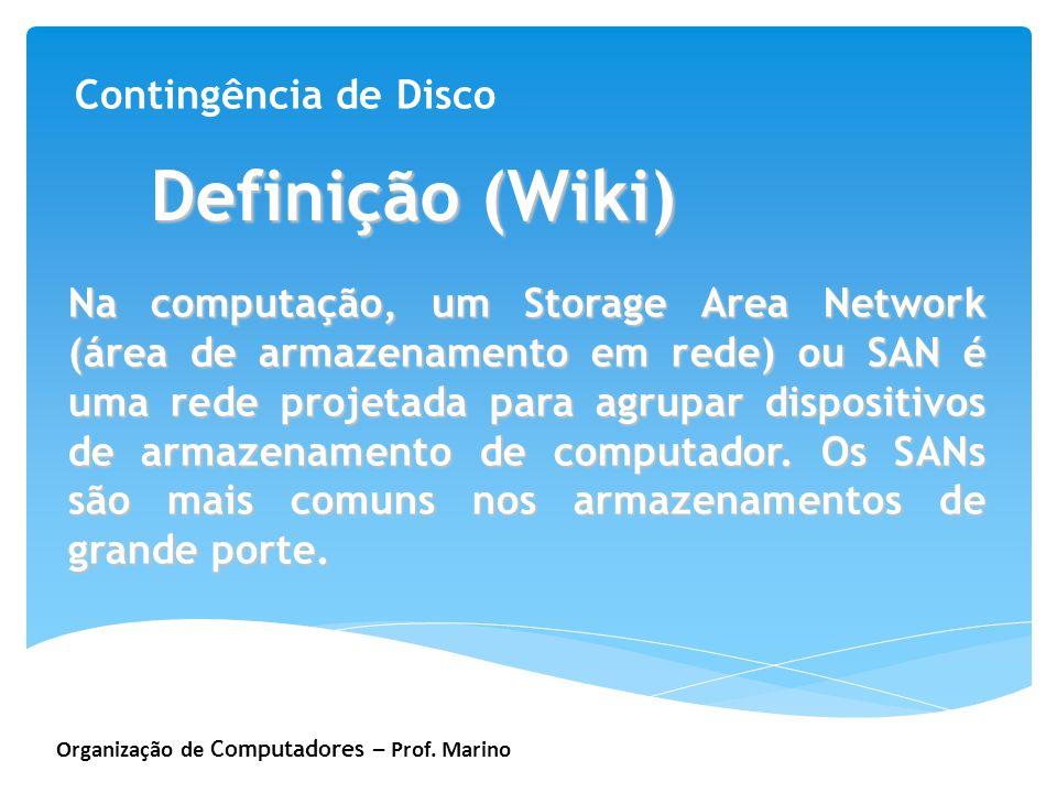 Definição (Wiki) Contingência de Disco