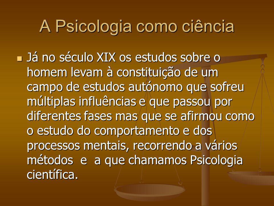 A Psicologia como ciência