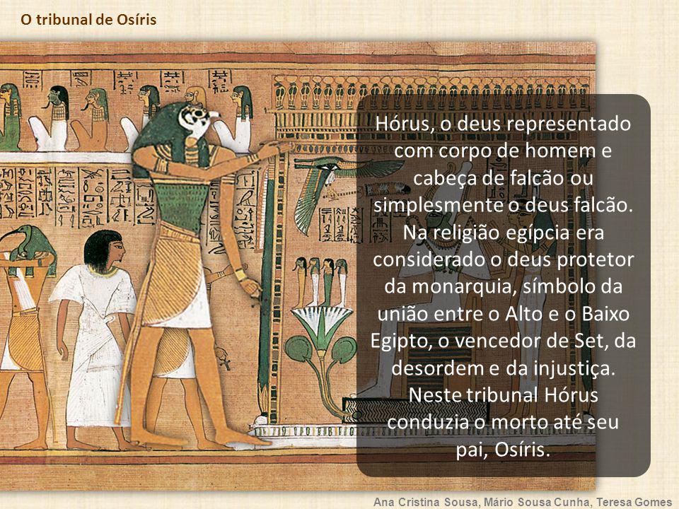 Hórus, o deus representado com corpo de homem e cabeça de falcão ou simplesmente o deus falcão.