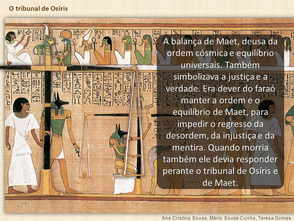 A balança de Maet, deusa da ordem cósmica e equilíbrio universais
