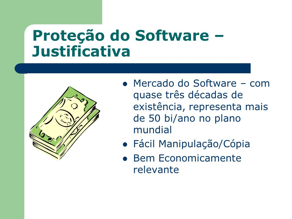 Proteção do Software – Justificativa