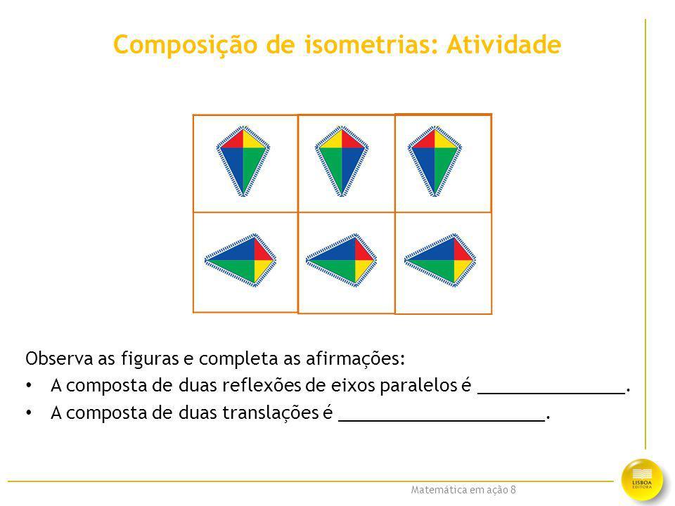 Composição de isometrias: Atividade