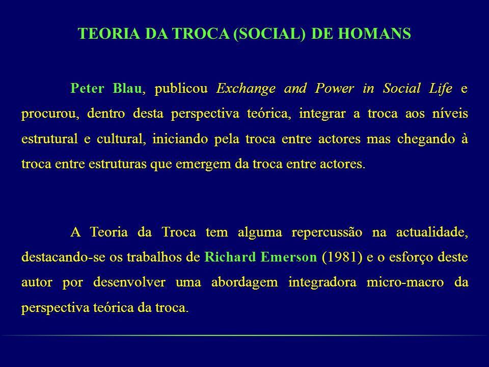 TEORIA DA TROCA (SOCIAL) DE HOMANS