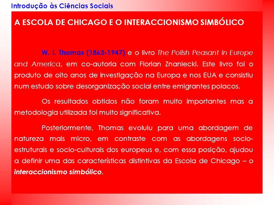 A ESCOLA DE CHICAGO E O INTERACCIONISMO SIMBÓLICO