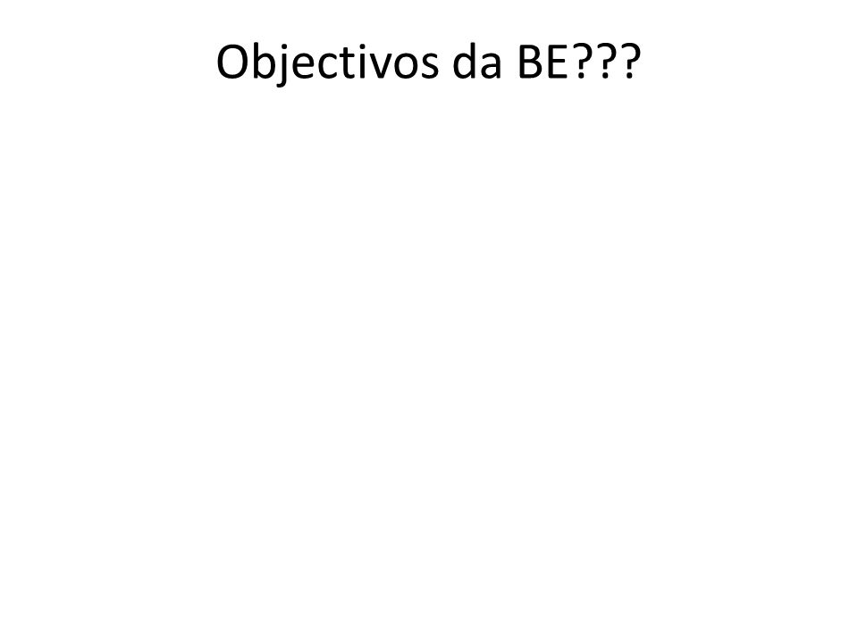 Objectivos da BE