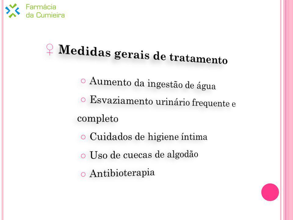 ♀ Medidas gerais de tratamento