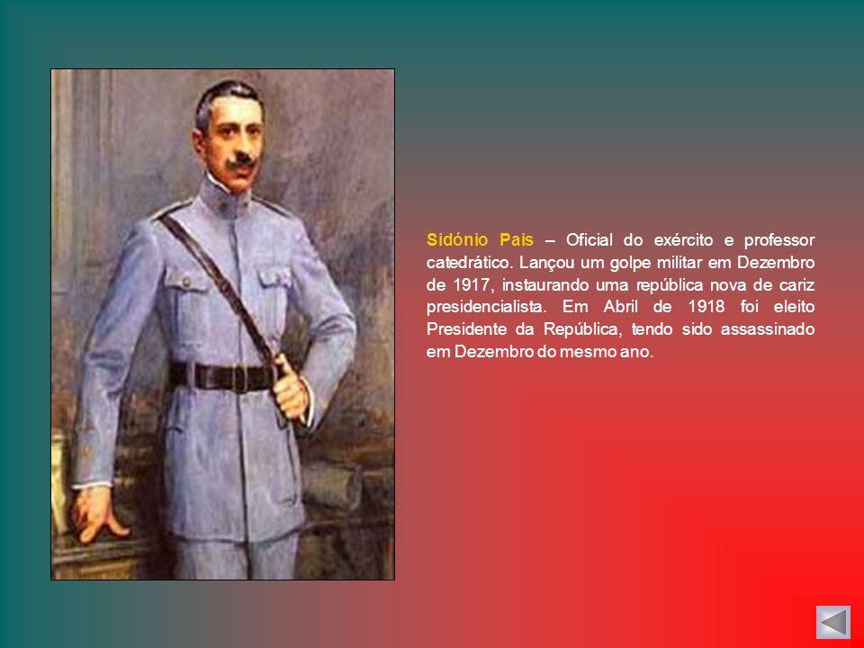 Sidónio Pais – Oficial do exército e professor catedrático