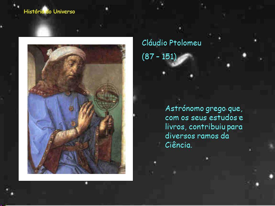 História do Universo Cláudio Ptolomeu.