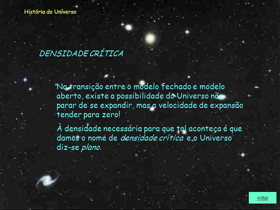 História do Universo DENSIDADE CRÍTICA.