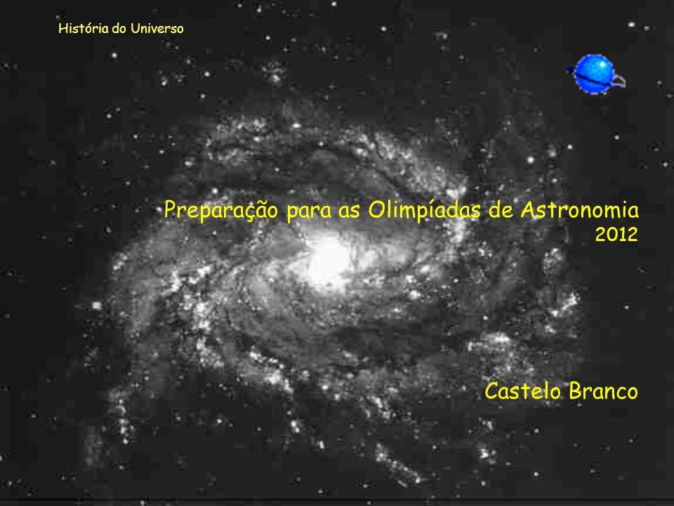 Castelo Branco Preparação para as Olimpíadas de Astronomia 2012