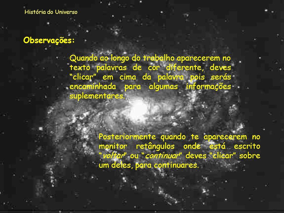 História do Universo Observações:
