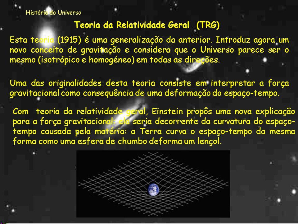 Teoria da Relatividade Geral (TRG)