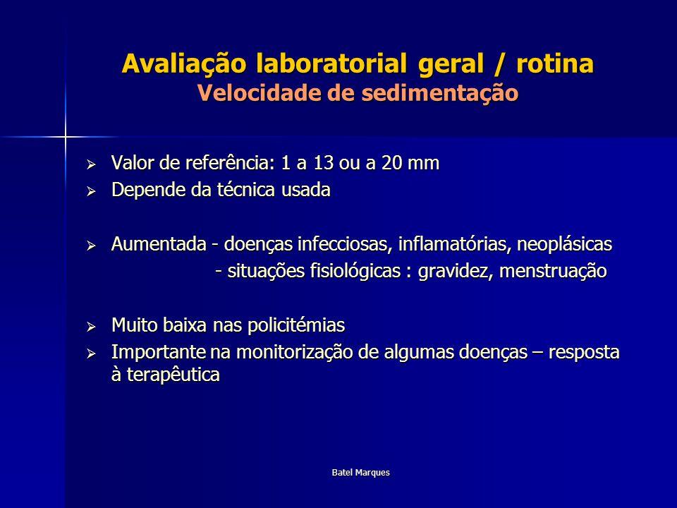 Avaliação laboratorial geral / rotina Velocidade de sedimentação