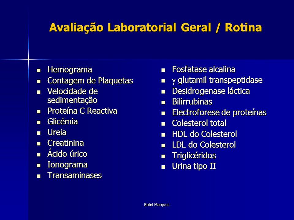 Avaliação Laboratorial Geral / Rotina