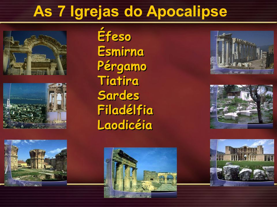 As 7 Igrejas do Apocalipse