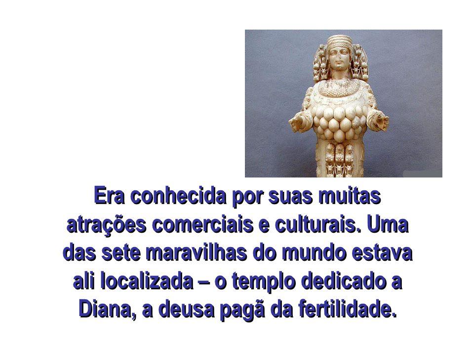 Era conhecida por suas muitas atrações comerciais e culturais