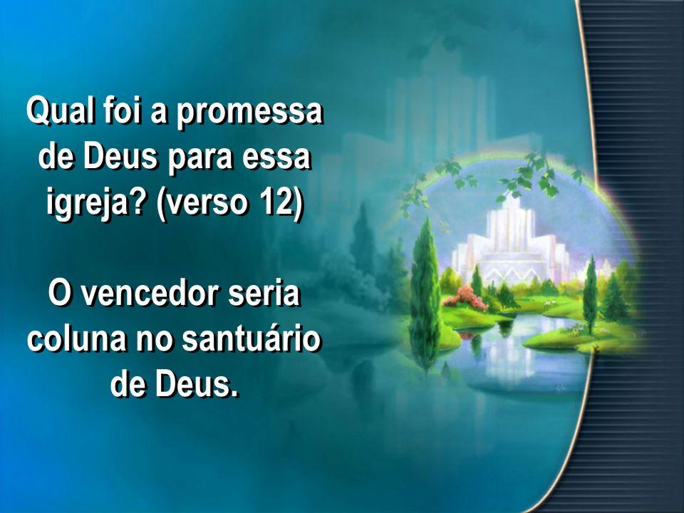 Qual foi a promessa de Deus para essa igreja