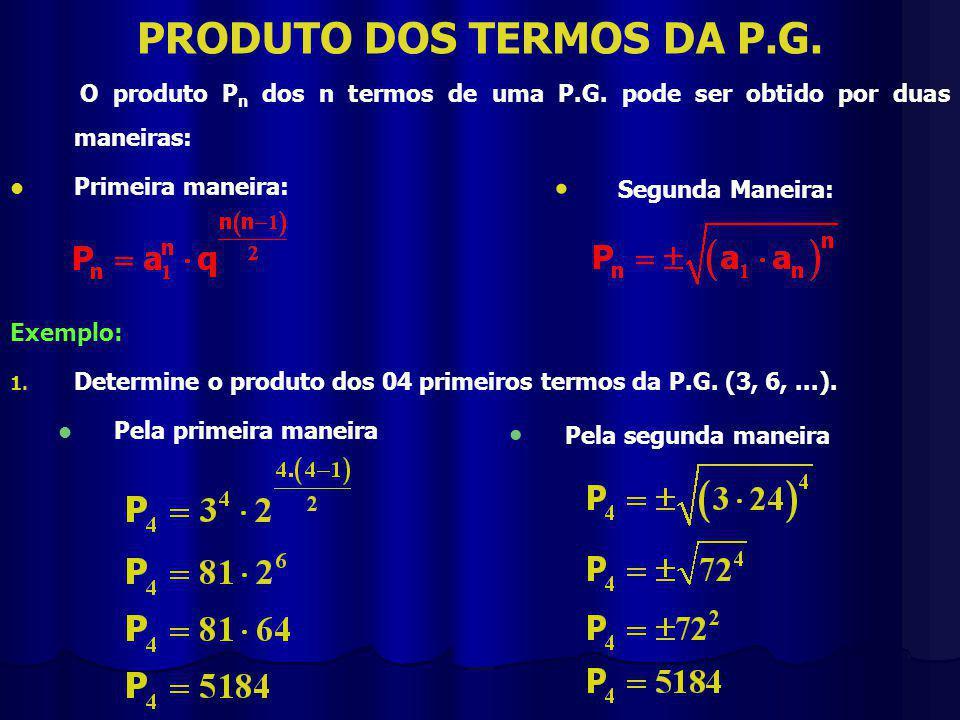 PRODUTO DOS TERMOS DA P.G.