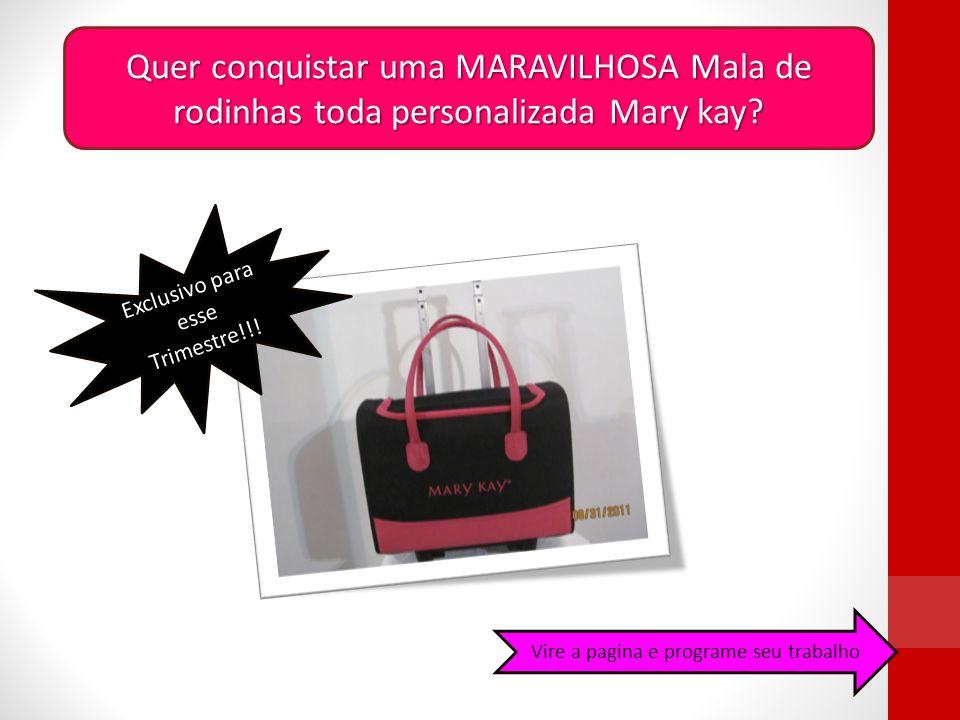 Quer conquistar uma MARAVILHOSA Mala de rodinhas toda personalizada Mary kay