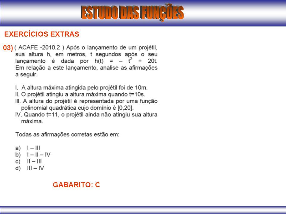 EXERCÍCIOS EXTRAS 03) GABARITO: C