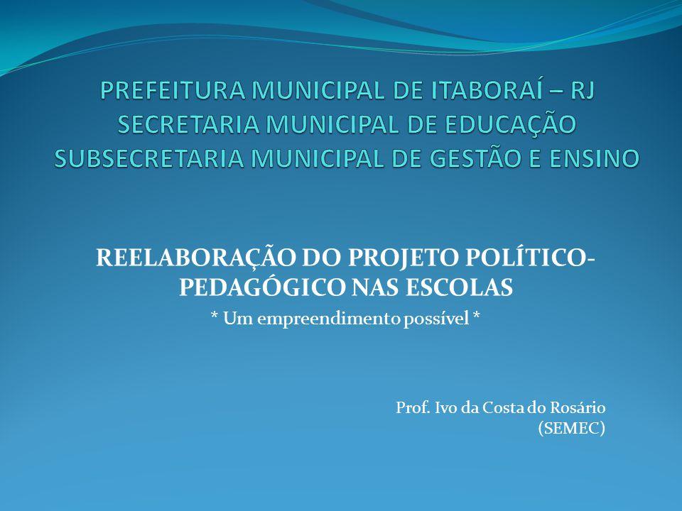 REELABORAÇÃO DO PROJETO POLÍTICO-PEDAGÓGICO NAS ESCOLAS