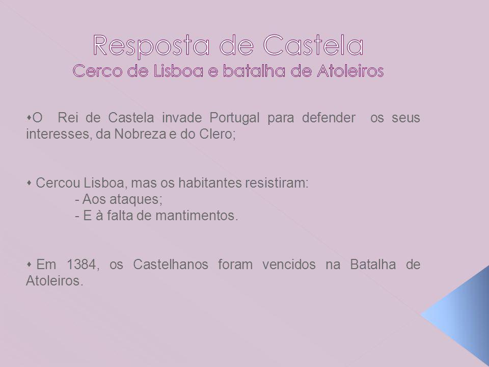 Resposta de Castela Cerco de Lisboa e batalha de Atoleiros