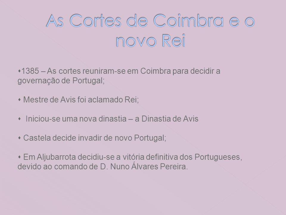 As Cortes de Coimbra e o novo Rei