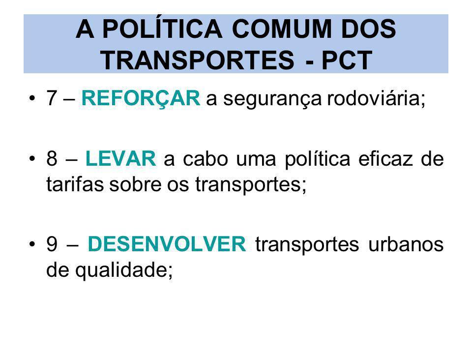A POLÍTICA COMUM DOS TRANSPORTES - PCT