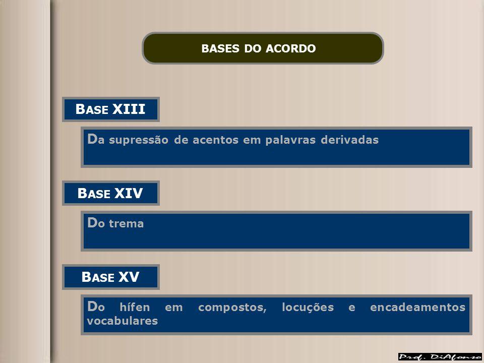BASE XIII BASE XIV BASE XV